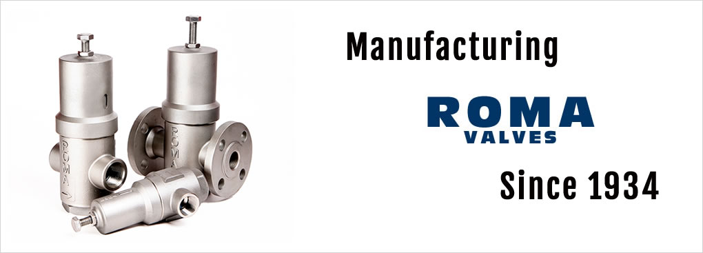 manufacturing roma valves since 1934